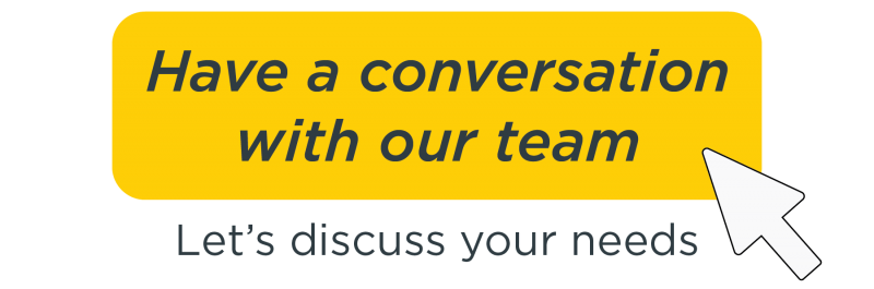 Start a discussion with our team today, let's satisfy your requirements